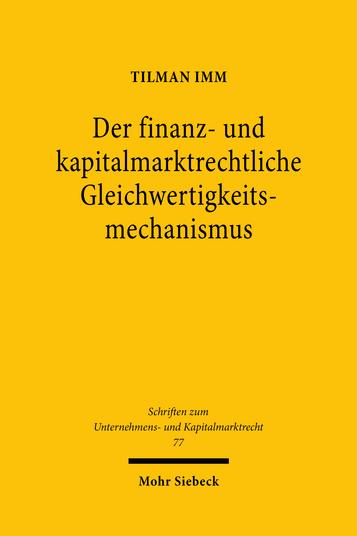 Der finanz- und kapitalmarktrechtliche Gleichwertigkeitsmechanismus