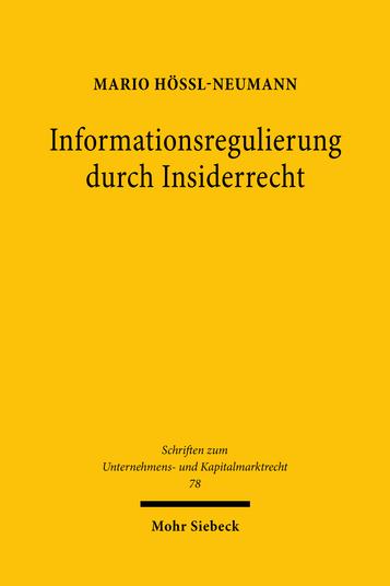 Informationsregulierung durch Insiderrecht