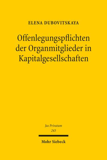 Offenlegungspflichten der Organmitglieder in Kapitalgesellschaften