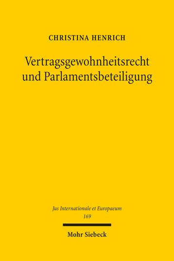 Vertragsgewohnheitsrecht und Parlamentsbeteiligung