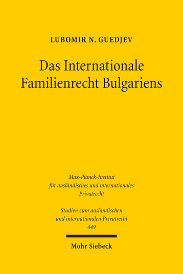 Das Internationale Familienrecht Bulgariens