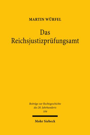 Das Reichsjustizprüfungsamt
