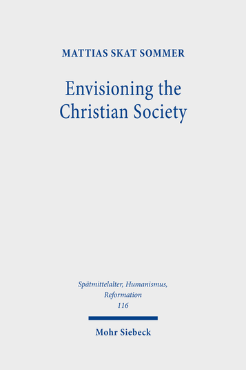 Envisioning the Christian Society