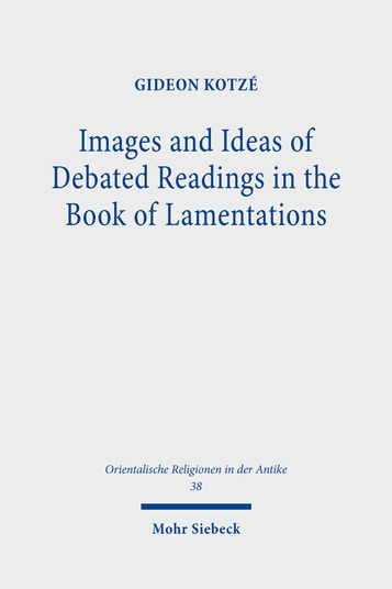 Images and Ideas of Debated Readings in the Book of Lamentations