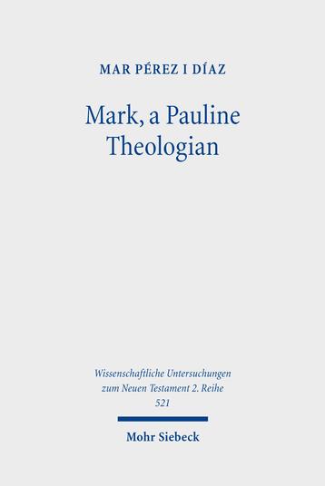 Mark, a Pauline Theologian