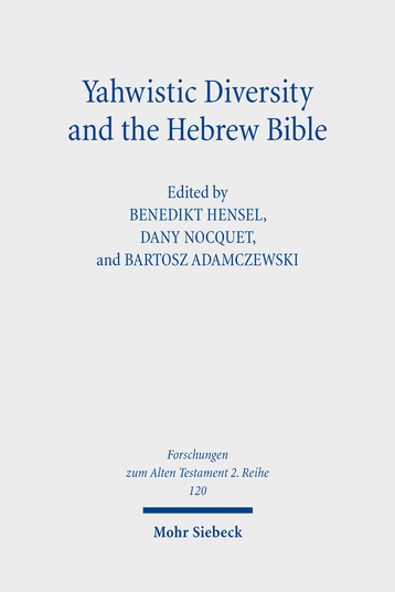 Yahwistic Diversity and the Hebrew Bible