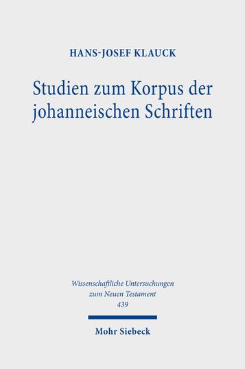 Studien zum Korpus der johanneischen Schriften