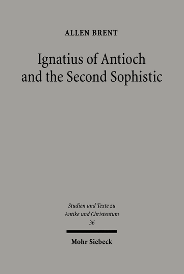 Ignatius of Antioch and the Second Sophistic