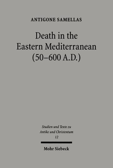 Death in the Eastern Mediterranean (50–600 A.D.)