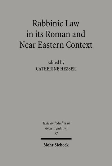Rabbinic Law in its Roman and Near Eastern Context