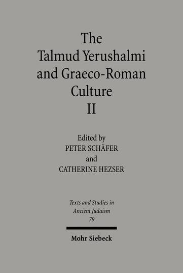 The Talmud Yerushalmi and Graeco-Roman Culture II