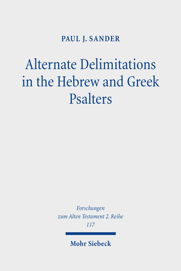 Alternate Delimitations in the Hebrew and Greek Psalters