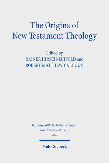 The Origins of New Testament Theology