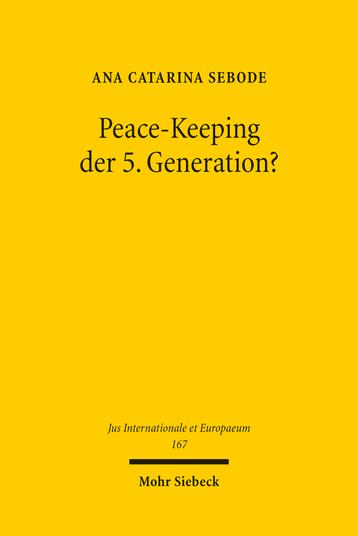 Peace-Keeping der 5. Generation?