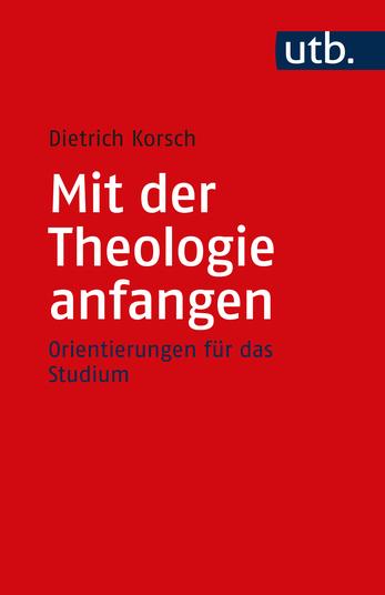 Mit der Theologie anfangen