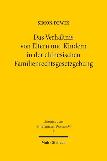 Das Verhältnis von Eltern und Kindern in der chinesischen Familienrechtsgesetzgebung