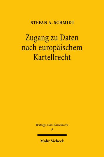 Zugang zu Daten nach europäischem Kartellrecht