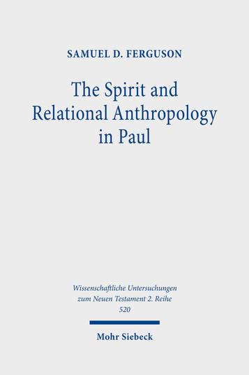 The Spirit and Relational Anthropology in Paul