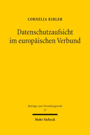Datenschutzaufsicht im europäischen Verbund