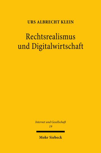 Rechtsrealismus und Digitalwirtschaft