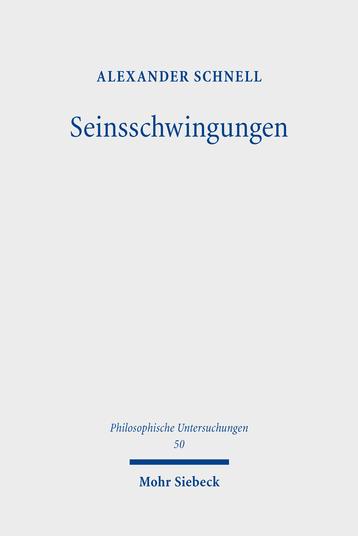 Seinsschwingungen: Zur Frage nach dem Sein in der transzendentalen Phänomenologie Book Cover
