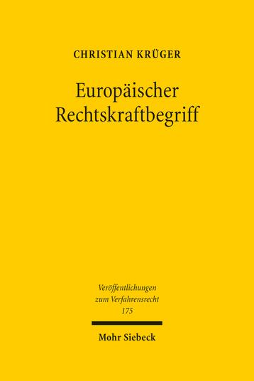 Europäischer Rechtskraftbegriff