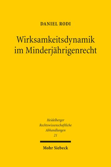 Wirksamkeitsdynamik im Minderjährigenrecht