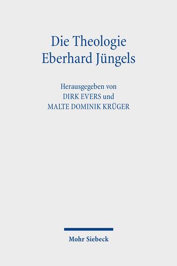 Die Theologie Eberhard Jüngels