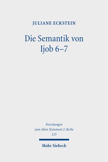 Die Semantik von Ijob 6–7