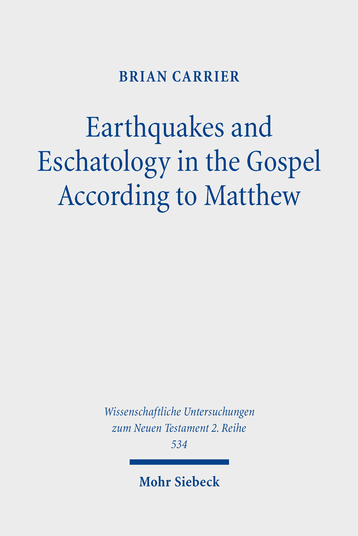 Earthquakes and Eschatology in the Gospel According to Matthew