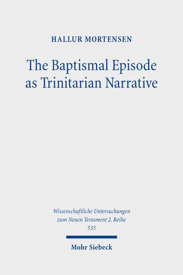 The Baptismal Episode as Trinitarian Narrative