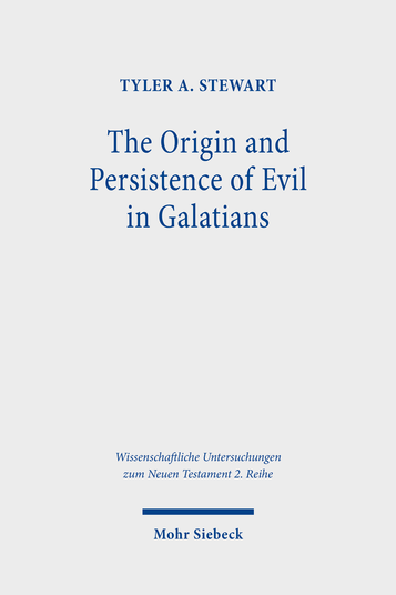 The Origin and Persistence of Evil in Galatians