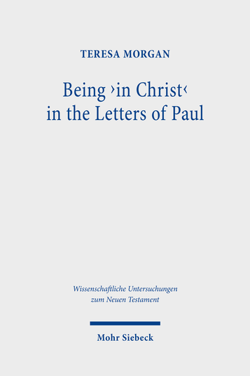 Being 'in Christ' in the Letters of Paul