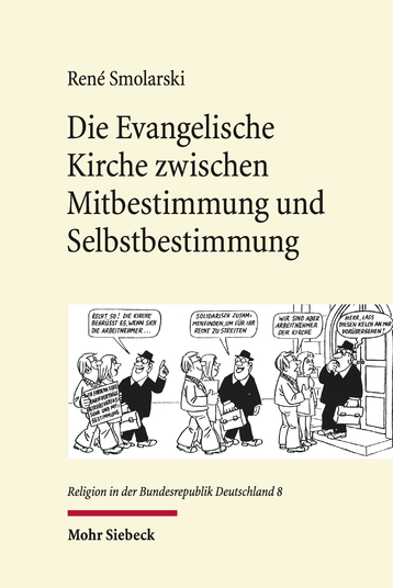Die Evangelische Kirche zwischen Mitbestimmung und Selbstbestimmung