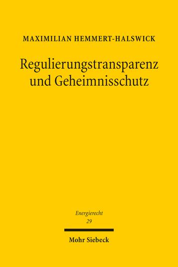 Regulierungstransparenz und Geheimnisschutz