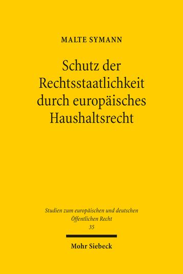 Schutz der Rechtsstaatlichkeit durch europäisches Haushaltsrecht