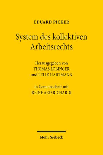 System des kollektiven Arbeitsrechts