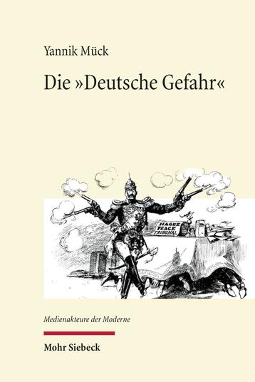 Die »Deutsche Gefahr«