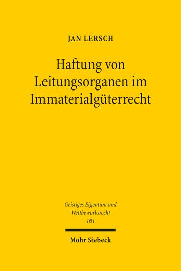 Haftung von Leitungsorganen im Immaterialgüterrecht