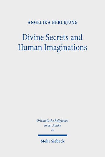 Divine Secrets and Human Imaginations