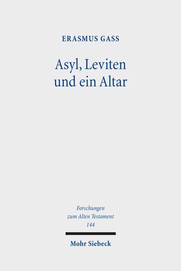 Asyl, Leviten und ein Altar