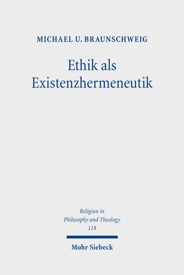 Ethik als Existenzhermeneutik