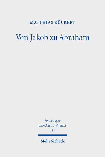 Von Jakob zu Abraham