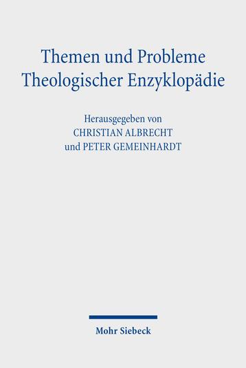 Themen und Probleme Theologischer Enzyklopädie