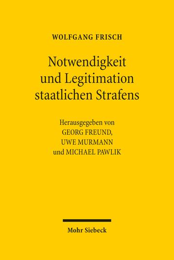 Notwendigkeit und Legitimation staatlichen Strafens