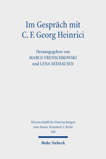 Im Gespräch mit C. F. Georg Heinrici