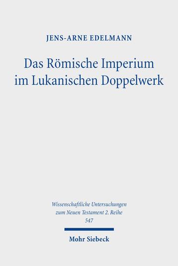 Das Römische Imperium im Lukanischen Doppelwerk