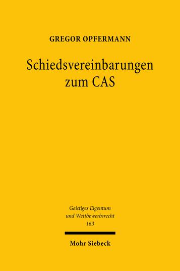 Schiedsvereinbarungen zum CAS