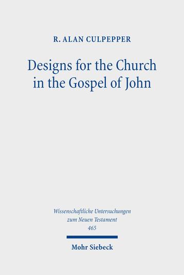 Designs for the Church in the Gospel of John