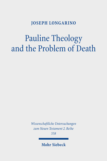Pauline Theology and the Problem of Death